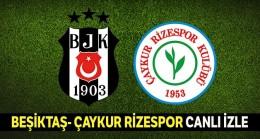 Justin tv Canlı şifresiz izle Beşiktaş Çaykur Rizespor maçı az tv canlı izle
