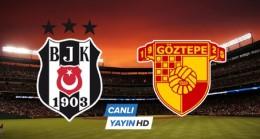 Beşiktaş 1 – 0 Göztepe maçı canlı izle – Beşiktaş Göztepe Canlı izle – Beinsport canlı yayın